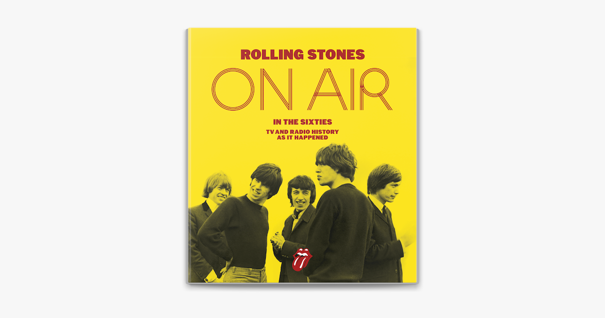 The Rolling Stones On Air In The Sixties In Apple Books