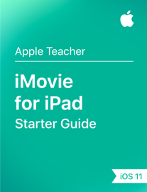 iMovie for iPad Starter Guide iOS 11 book