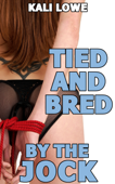 Tied and Bred by the Jock