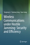 Wireless Communications Under Hostile Jamming Security And Efficiency
