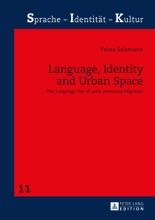 Language, Identity And Urban Space
