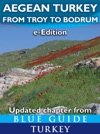 Blue Guide Aegean Turkey - From Troy To Bodrum