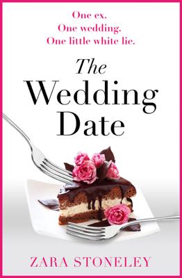 Zara Stoneley - The Wedding Date book