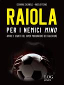 Raiola. Per i nemici Mino Book Cover
