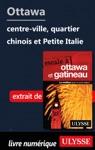 Ottawa Centre-ville Quartier Chinois Et Petite Italie