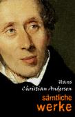 Hans Christian Andersen: Sämtliche Werke