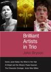 Brilliant Artists In Trio