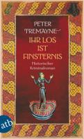 Peter Tremayne - Ihr Los ist Finsternis artwork