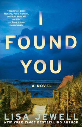 Lisa Jewell - I Found You
