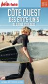 CÔTE OUEST DES ETATS-UNIS 2017/2018 Petit Futé