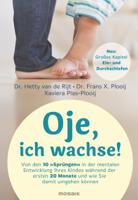 Hetty van de Rijt, Frans X. Plooij & Xaviera Plooij - Oje, ich wachse! artwork