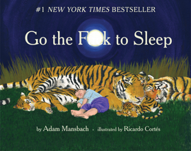 Go the F**k to Sleep (Enhanced Edition)