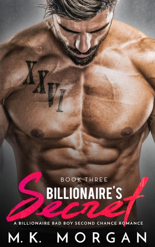M.K. Morgan - Billionaire's Secret - Book Three