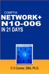 Comptia Network In 21 Days N10-006 Study Guide