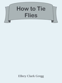 How To Tie Flies