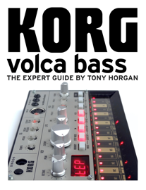 Korg Volca Bass - The Expert Guide