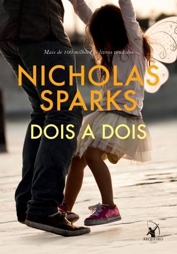 Nicholas Sparks - Dois a dois