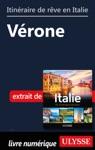 Itinraire De Rve En Italie - Vrone