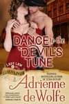 Dance To The Devils Tune Lady Law  The Gunslinger Book 2