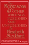 The Morgesons And Other Writings Published And Unpublished