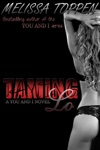 Taming Lo A You And I Novel