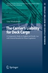 The Carriers Liability For Deck Cargo