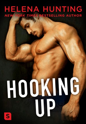Helena Hunting - Hooking Up: A Novel