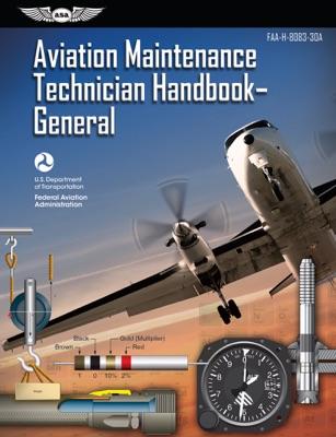 Aviation Maintenance Technician Handbook—General