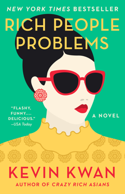 Kevin Kwan - Rich People Problems book