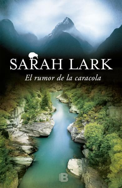 El rumor de la caracola (Trilogía del Fuego 2) by Sarah Lark