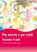 Per amore o per soldi(Italia Version)