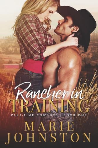 Marie Johnston - Rancher in Training
