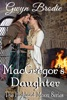 MacGregor's Daughter: A Scottish Historical Romance