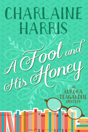 A Fool and His Honey book