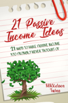 21 Passive Income Ideas
