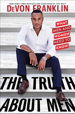 The Truth About Men - Devon Franklin book