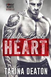 Half-Broke Heart - Tarina Deaton book summary