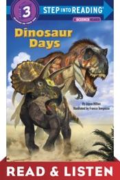 Dinosaur Days: Read & Listen Edition