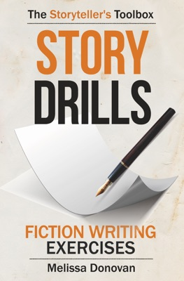 Story Drills: Fiction Writing Exercises