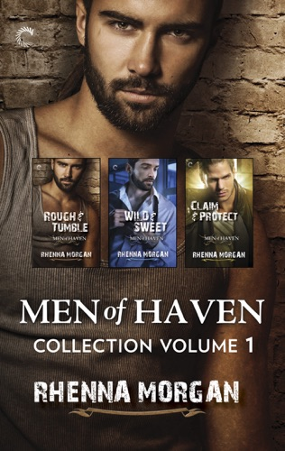 Rhenna Morgan - Men of Haven Collection Volume 1