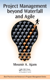 PROJECT MANAGEMENT BEYOND WATERFALL AND AGILE