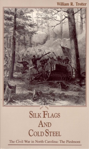 William R. Trotter - Silk Flags and Cold Steel