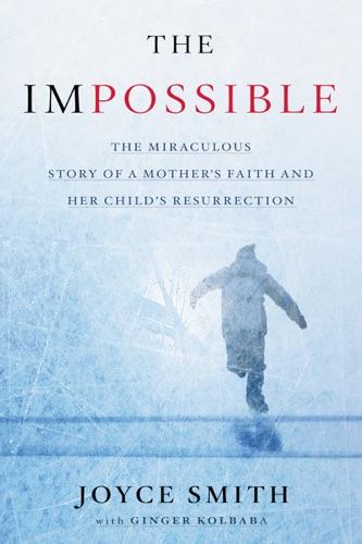 The Impossible - Joyce Smith & Ginger Kolbaba - Joyce Smith & Ginger Kolbaba