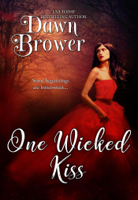 Dawn Brower - One Wicked Kiss artwork