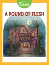 A Pound Of Flesh A Play Based On A Moroccan Folktale