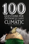 100 Qestions Per Entendre El Canvi Climtic