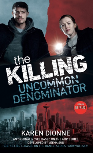 Karen Dionne - The Killing: Uncommon Denominator