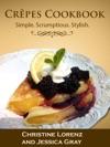 Crpes Cookbook Simple Scrumptious Stylish