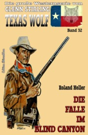 Texas Wolf 32 Die Falle Im Blind Canyon