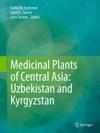 Medicinal Plants Of Central Asia Uzbekistan And Kyrgyzstan